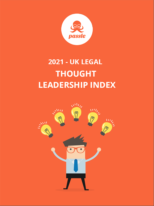 2021 UK Legal Thought Leadership Report by Passle